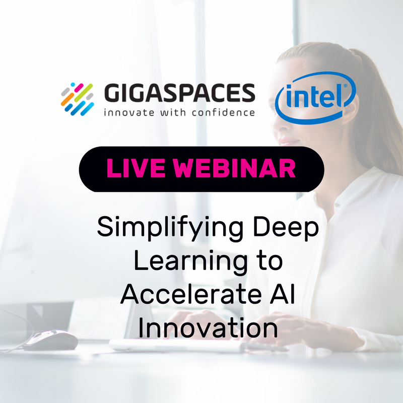 Simplifying Deep Learning to Accelerate AI Innovation webinar
